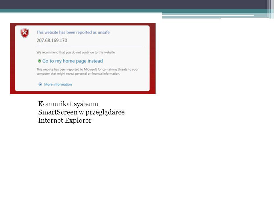 Komunikat systemu SmartScreen w przeglądarce Internet Explorer