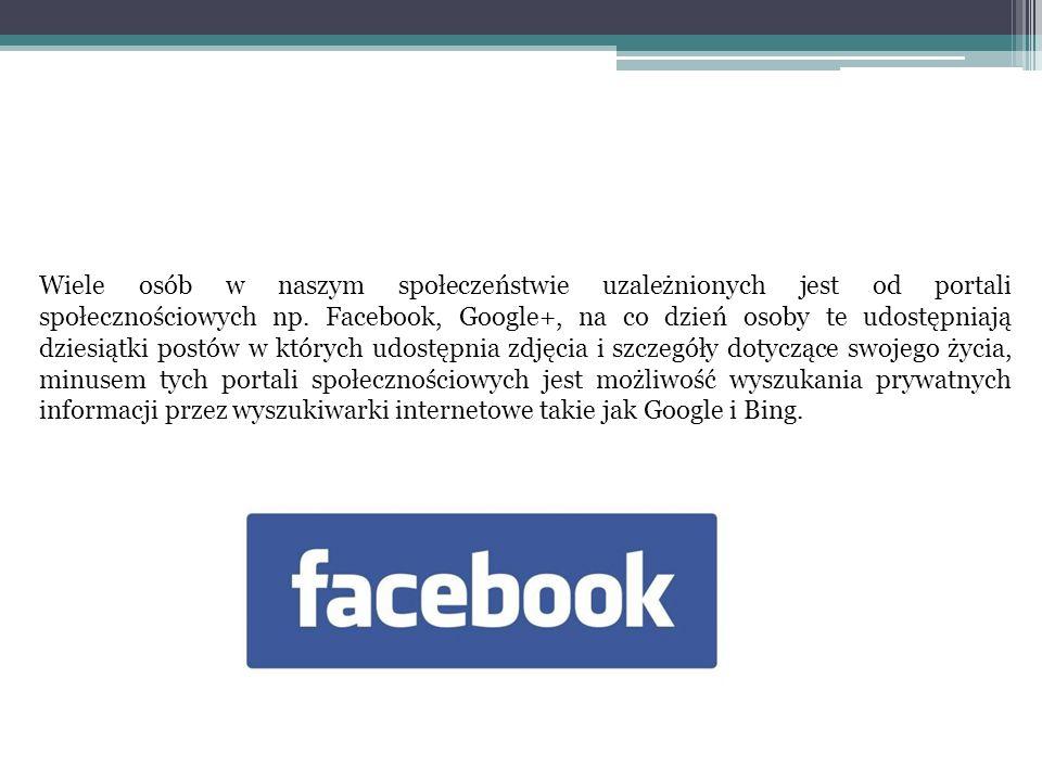 Wiele osób w naszym społeczeństwie uzależnionych jest od portali społecznościowych np.