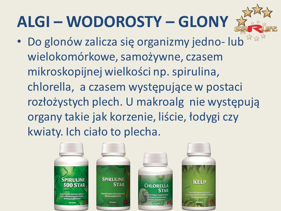 ALGI – WODOROSTY – GLONY Do glonów zalicza się organizmy jedno- lub wielokomórkowe, samożywne, czasem mikroskopijnej wielkości np. spirulina, chlorell