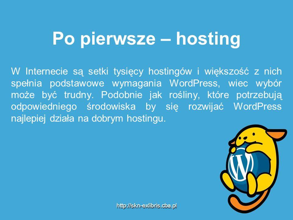 Po pierwsze – hosting W Internecie są setki tysięcy hostingów i większość z nich spełnia podstawowe wymagania WordPress, wiec wybór może być trudny.