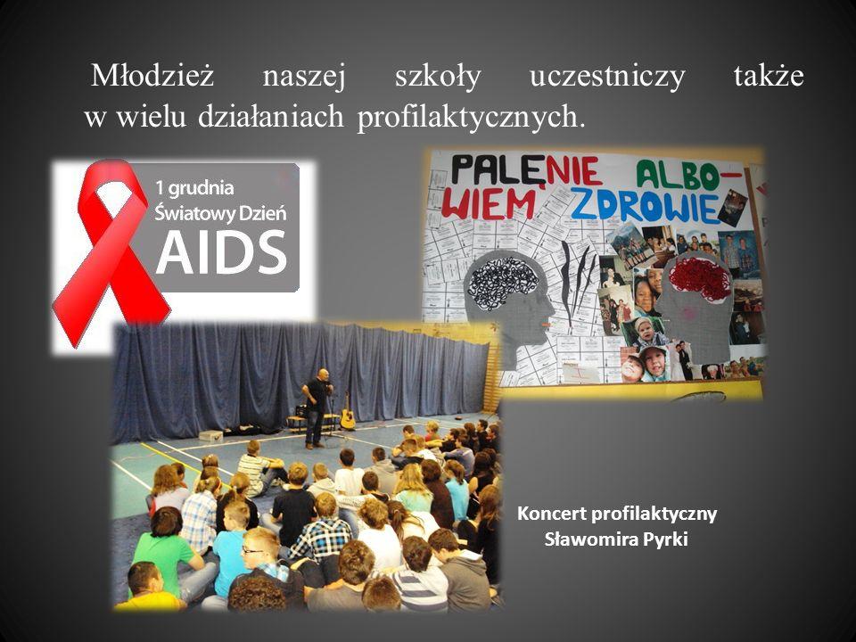 Młodzież naszej szkoły uczestniczy także w wielu działaniach profilaktycznych. Koncert profilaktyczny Sławomira Pyrki