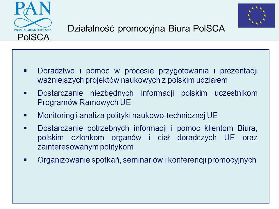 PolSCA Doradztwo i pomoc w procesie przygotowania i prezentacji ważniejszych projektów naukowych z polskim udziałem Dostarczanie niezbędnych informacj
