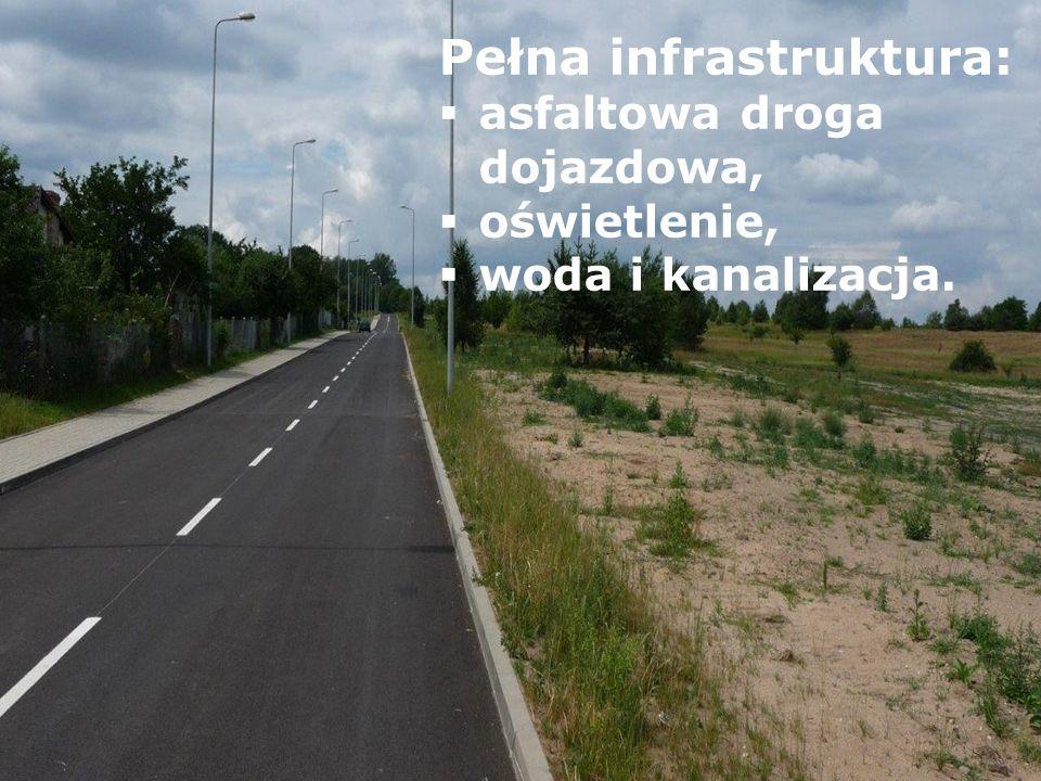 Pełna infrastruktura: asfaltowa droga dojazdowa, oświetlenie, woda i kanalizacja.