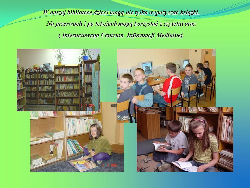 W naszej bibliotece dzieci mogą nie tylko wypożyczać książki. Na przerwach i po lekcjach mogą korzystać z czytelni oraz z Internetowego Centrum Inform