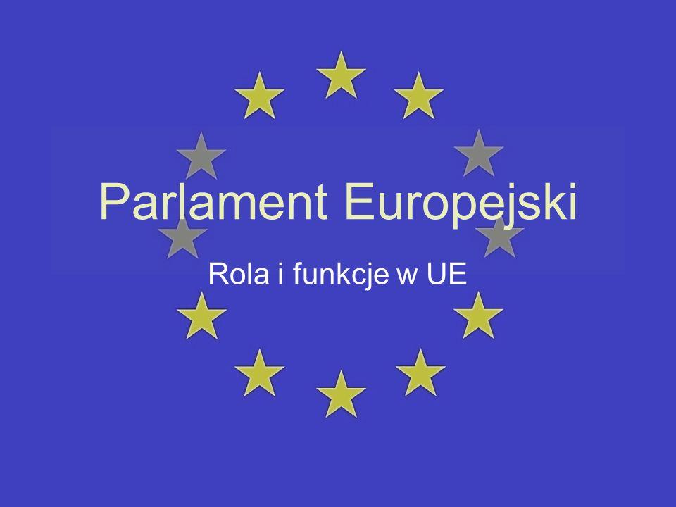 Rola ustawodawcza W początkach swojego istnienia Parlament Europejski, zwany dawniej Zgromadzeniem, odgrywał marginalną rolę w kwestiach ustawodawczych.