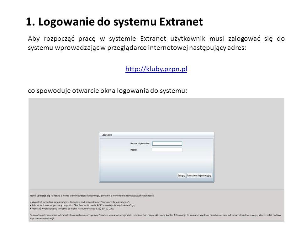 1. Logowanie do systemu Extranet co spowoduje otwarcie okna logowania do systemu: Aby rozpocząć pracę w systemie Extranet użytkownik musi zalogować si