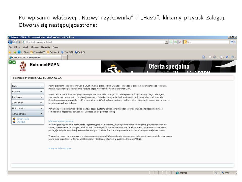 Po wpisaniu właściwej Nazwy użytkownika i Hasła, klikamy przycisk Zaloguj. Otworzy się następująca strona: