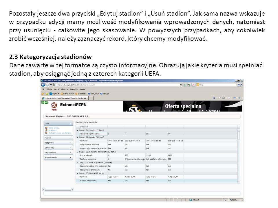 Pozostały jeszcze dwa przyciski Edytuj stadion i Usuń stadion. Jak sama nazwa wskazuje w przypadku edycji mamy możliwość modyfikowania wprowadzonych d