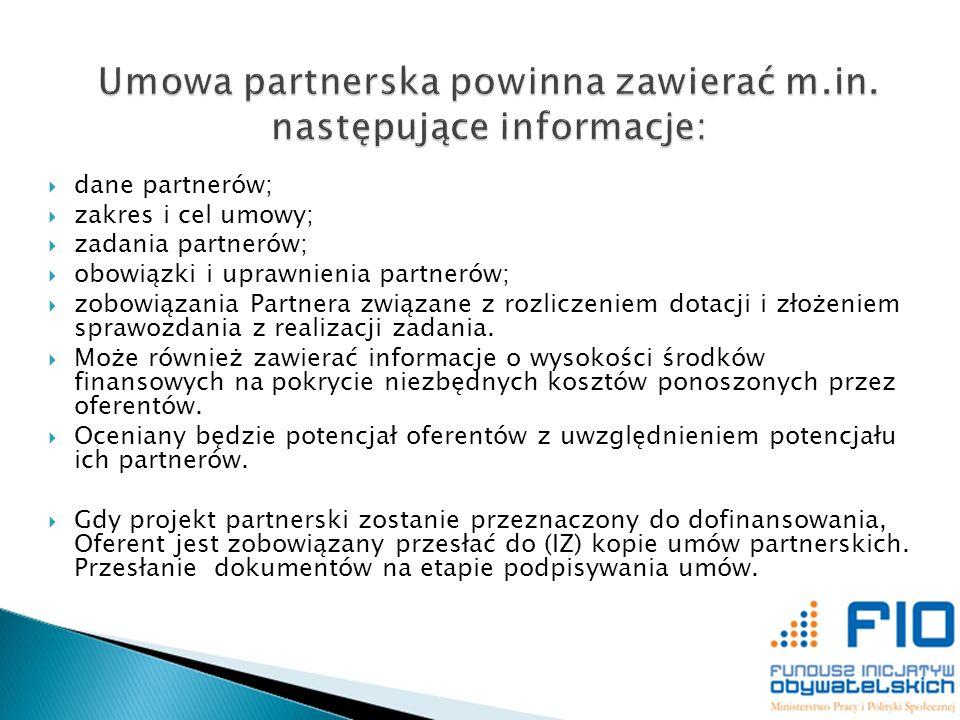 dane partnerów; zakres i cel umowy; zadania partnerów; obowiązki i uprawnienia partnerów; zobowiązania Partnera związane z rozliczeniem dotacji i złoż
