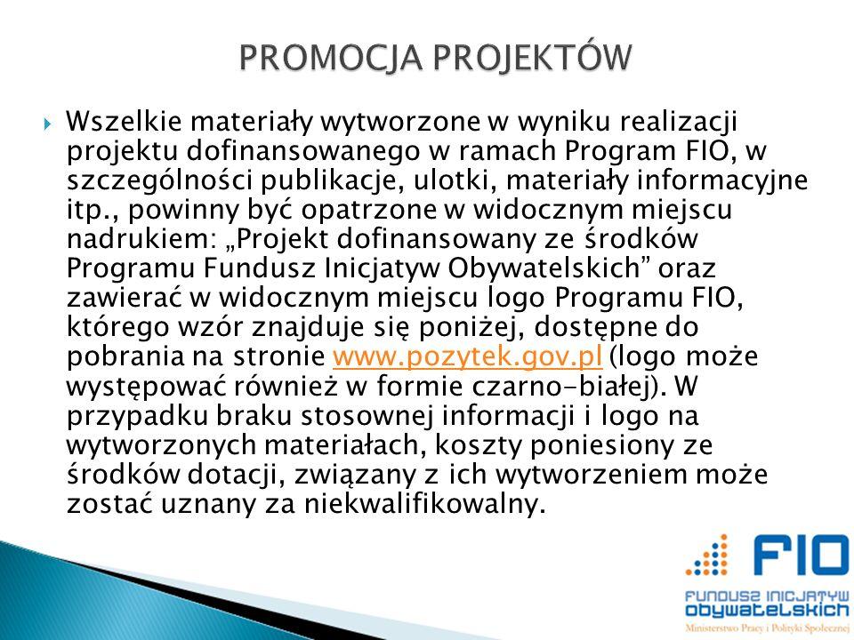 Wszelkie materiały wytworzone w wyniku realizacji projektu dofinansowanego w ramach Program FIO, w szczególności publikacje, ulotki, materiały informa