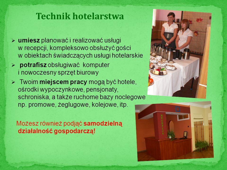 Technik hotelarstwa umiesz planować i realizować usługi w recepcji, kompleksowo obsłużyć gości w obiektach świadczących usługi hotelarskie potrafisz o