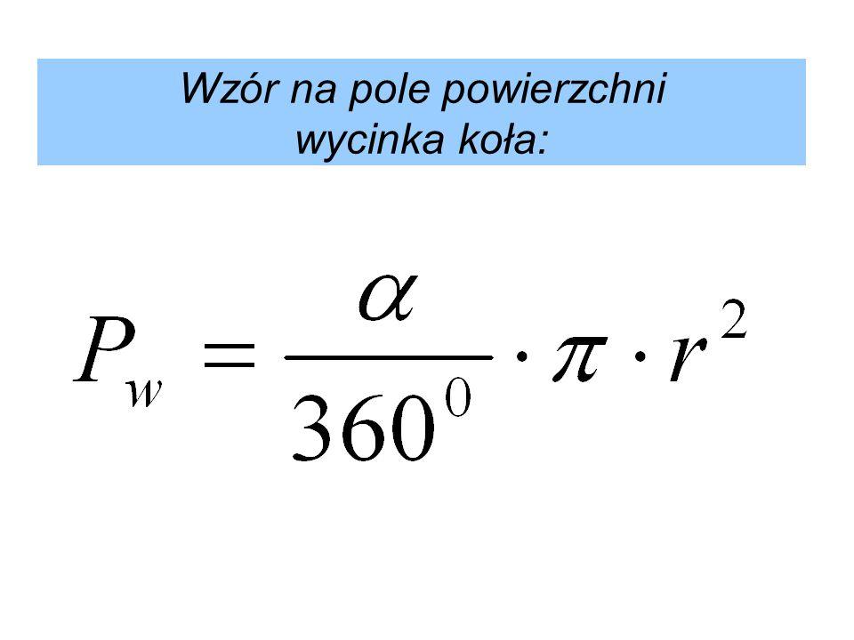 Zadanie 1 Oblicz długość łuku i pole powierzchni wycinka koła, gdy dane są: A.