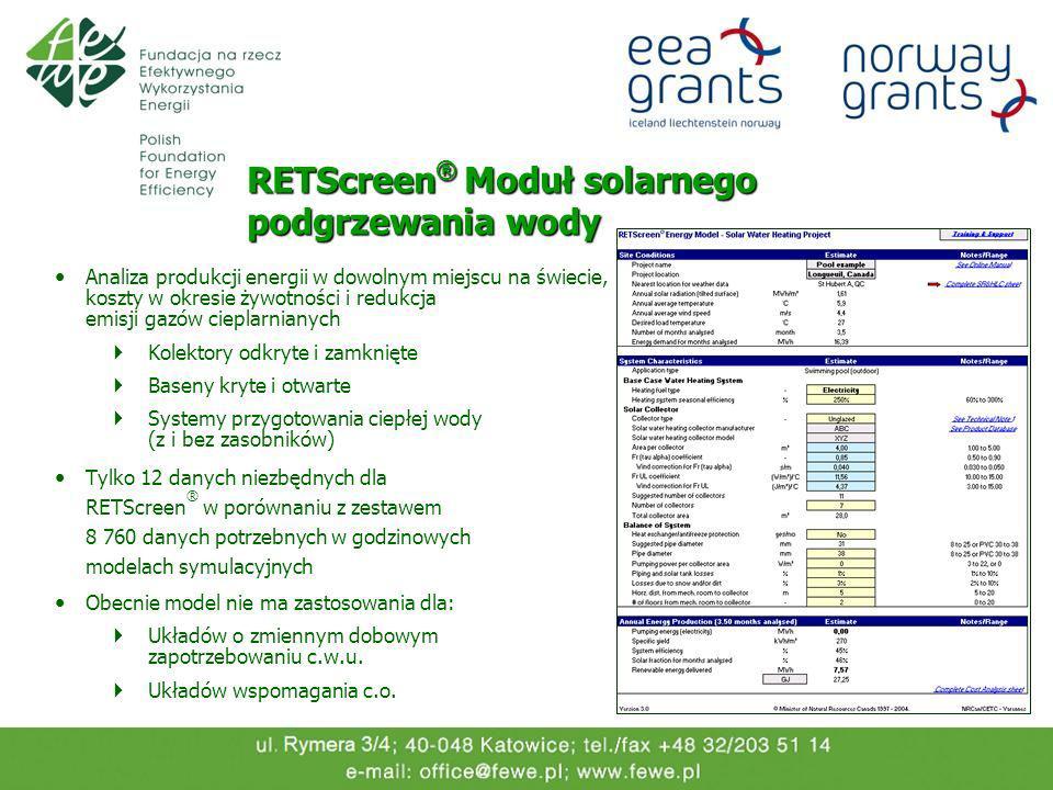 RETScreen ® Moduł solarnego podgrzewania wody Analiza produkcji energii w dowolnym miejscu na świecie, koszty w okresie żywotności i redukcja emisji g