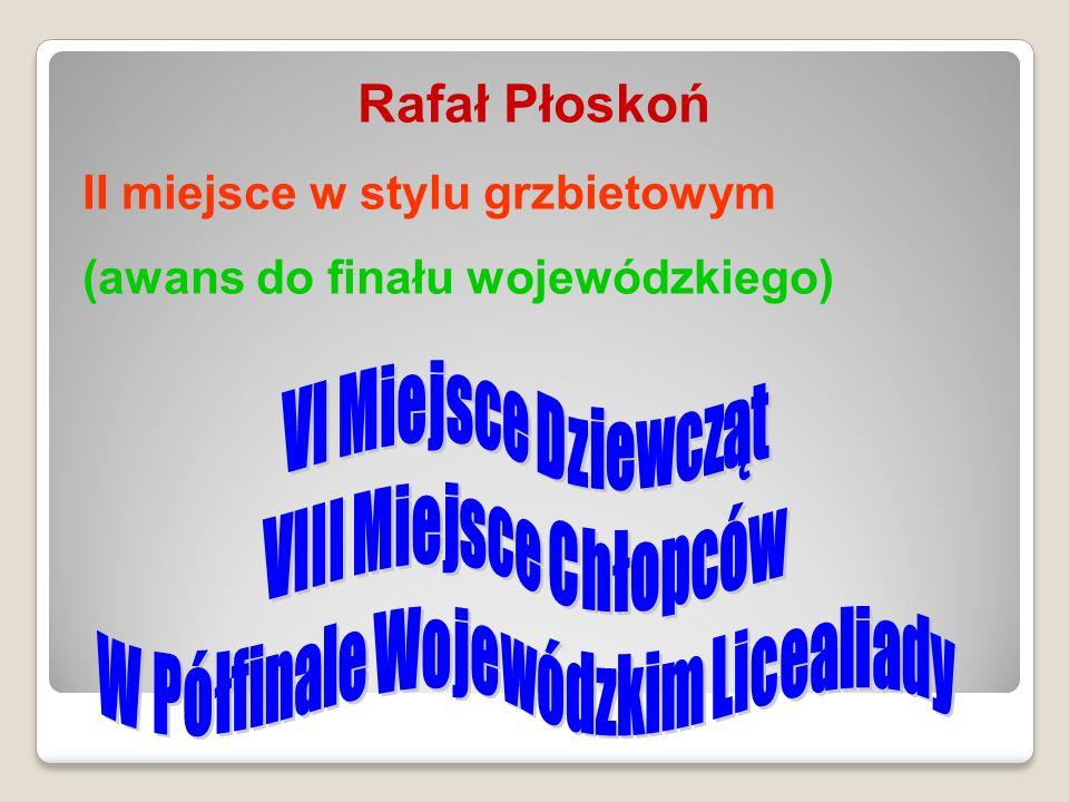 Rafał Płoskoń II miejsce w stylu grzbietowym (awans do finału wojewódzkiego)