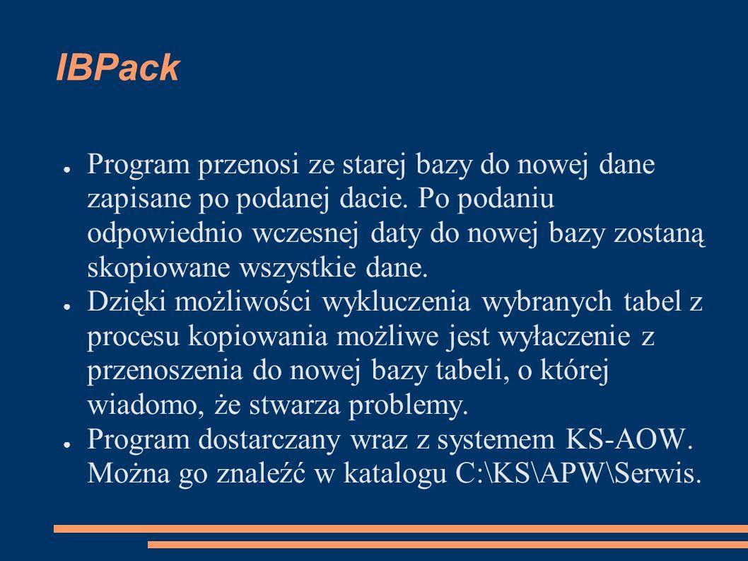 IBPack Program przenosi ze starej bazy do nowej dane zapisane po podanej dacie.