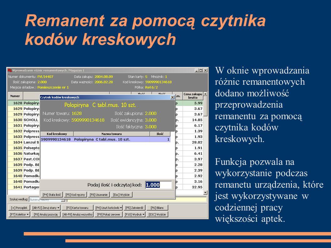Remanent za pomocą czytnika kodów kreskowych W oknie wprowadzania różnic remanentowych dodano możliwość przeprowadzenia remanentu za pomocą czytnika kodów kreskowych.