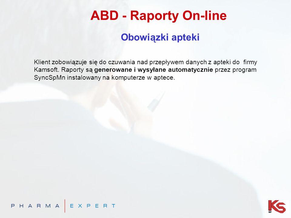 ABD - Raporty On-line Obowiązki apteki Klient zobowiązuje się do czuwania nad przepływem danych z apteki do firmy Kamsoft. Raporty są generowane i wys