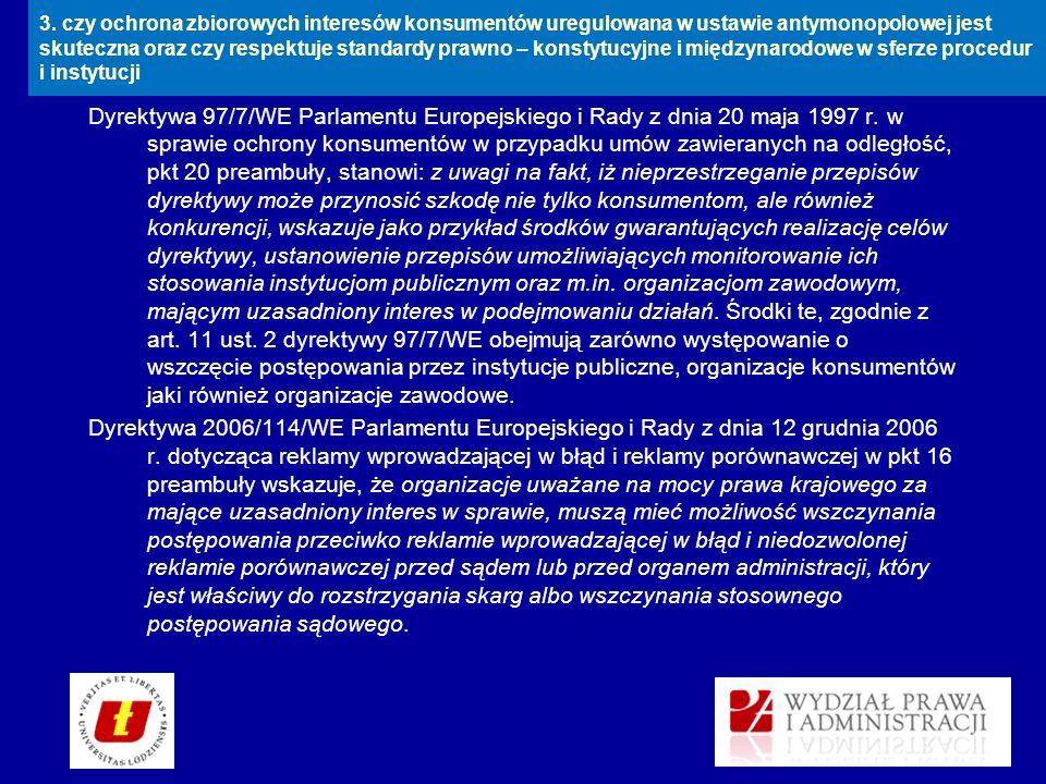 Dyrektywa 97/7/WE Parlamentu Europejskiego i Rady z dnia 20 maja 1997 r. w sprawie ochrony konsumentów w przypadku umów zawieranych na odległość, pkt