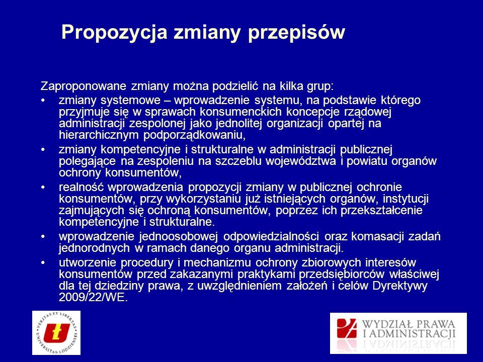 Propozycja zmiany przepisów Zaproponowane zmiany można podzielić na kilka grup: zmiany systemowe – wprowadzenie systemu, na podstawie którego przyjmuj