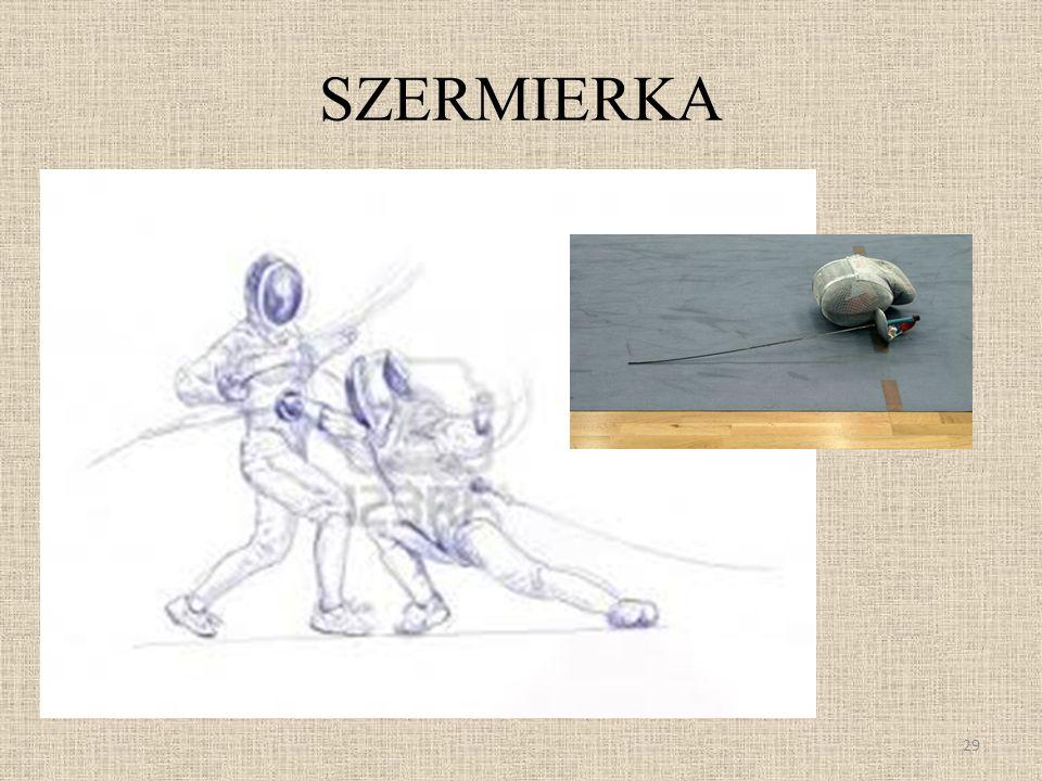 SZERMIERKA 29