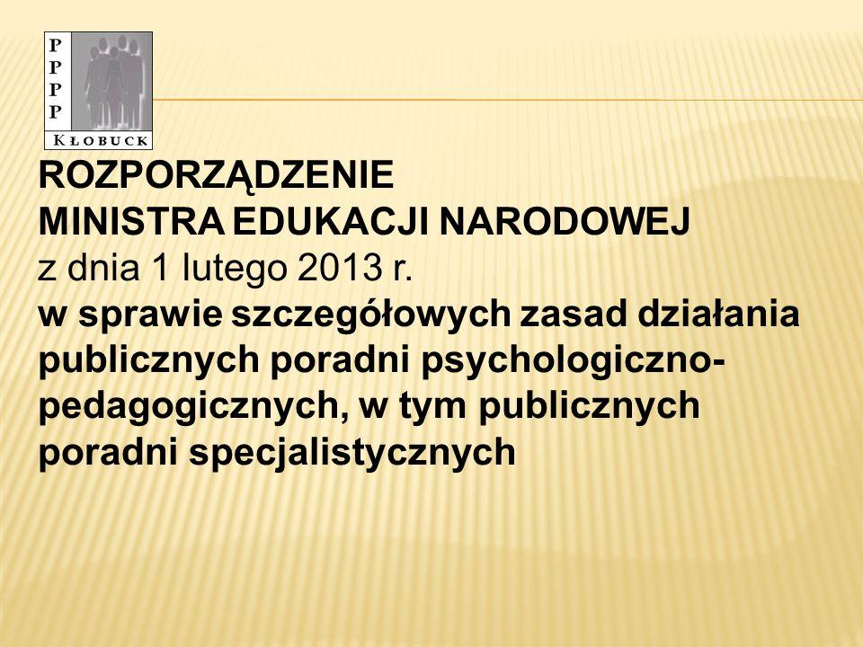 ROZPORZĄDZENIE MINISTRA EDUKACJI NARODOWEJ z dnia 1 lutego 2013 r.