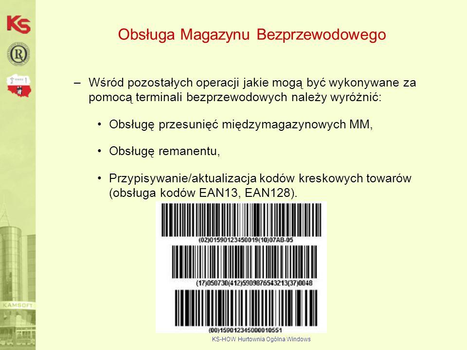 KS-HOW Hurtownia Ogólna Windows Obsługa Magazynu Bezprzewodowego –Wśród pozostałych operacji jakie mogą być wykonywane za pomocą terminali bezprzewodo
