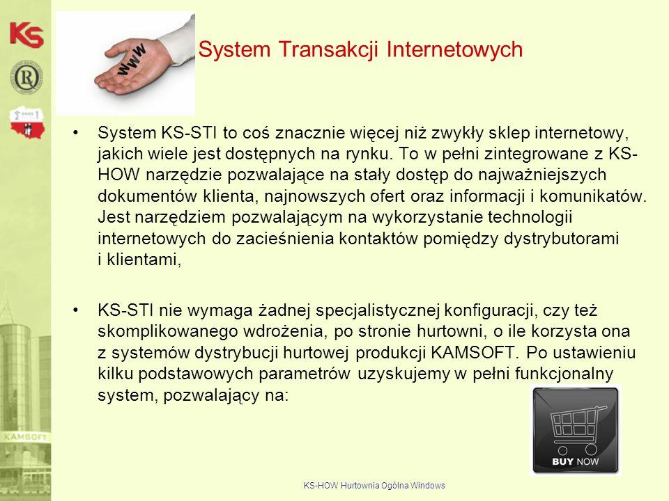 KS-HOW Hurtownia Ogólna Windows System Transakcji Internetowych System KS-STI to coś znacznie więcej niż zwykły sklep internetowy, jakich wiele jest d