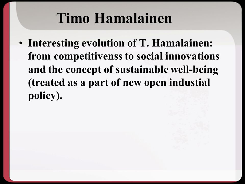 Timo Hamalainen Interesting evolution of T.