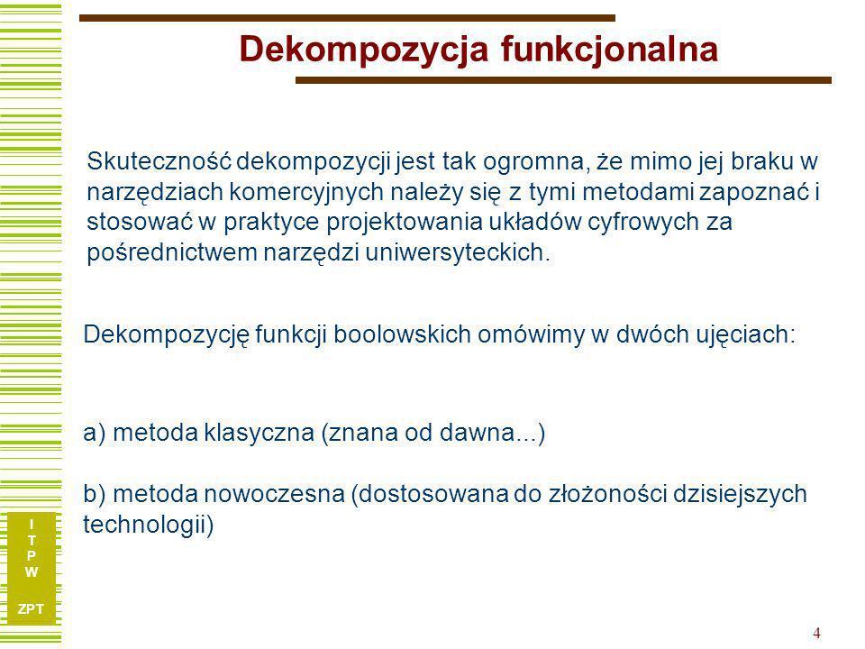 I T P W ZPT 14 Obliczanie dekompozycji...