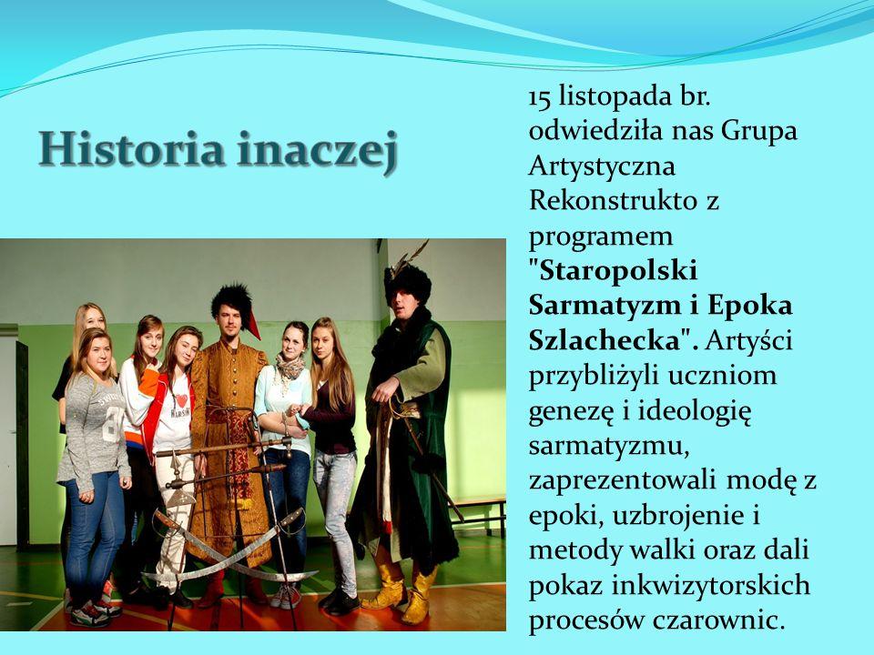 15 listopada br. odwiedziła nas Grupa Artystyczna Rekonstrukto z programem
