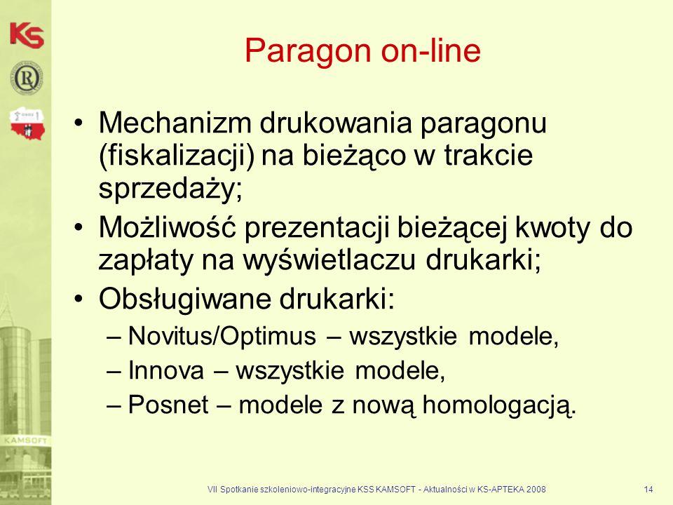 VII Spotkanie szkoleniowo-integracyjne KSS KAMSOFT - Aktualności w KS-APTEKA 200814 Paragon on-line Mechanizm drukowania paragonu (fiskalizacji) na bi