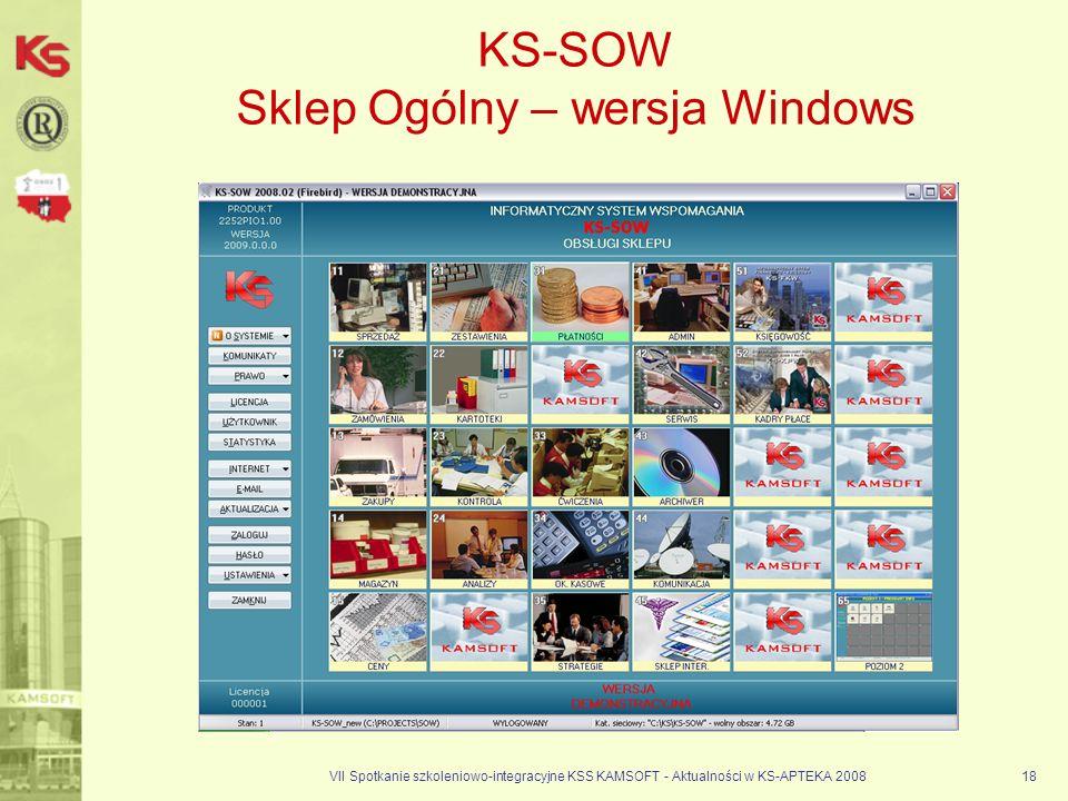 VII Spotkanie szkoleniowo-integracyjne KSS KAMSOFT - Aktualności w KS-APTEKA 200818 KS-SOW Sklep Ogólny – wersja Windows