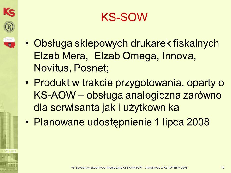 VII Spotkanie szkoleniowo-integracyjne KSS KAMSOFT - Aktualności w KS-APTEKA 200819 KS-SOW Obsługa sklepowych drukarek fiskalnych Elzab Mera, Elzab Om