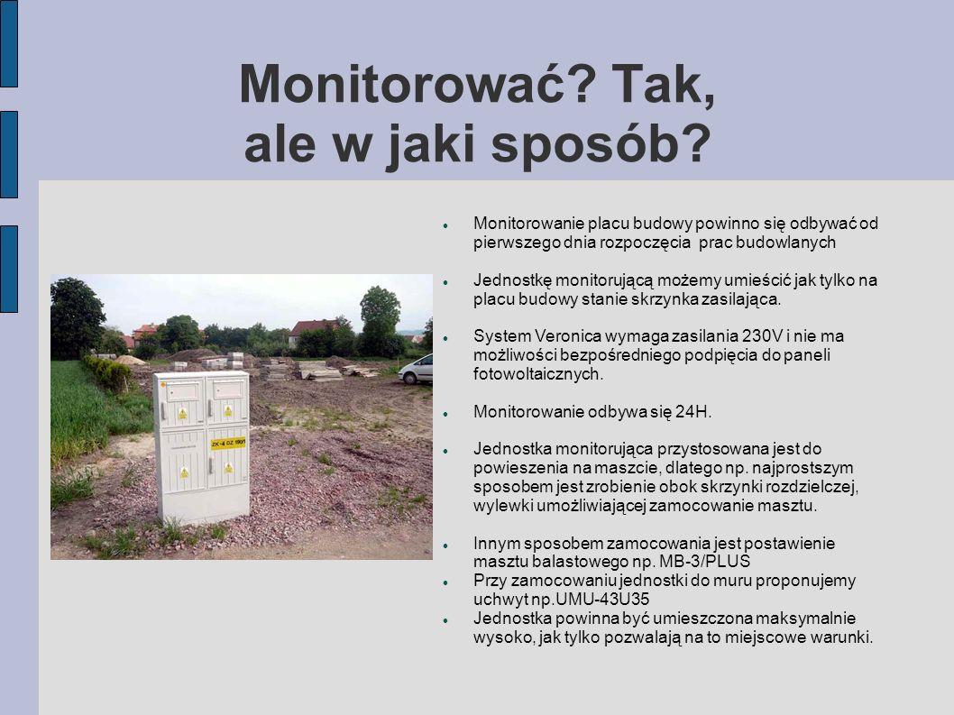 Monitoring od pierwszego do ostatniego dnia inwestycji Opis założeń Zdalne monitorowanie placu budowy.