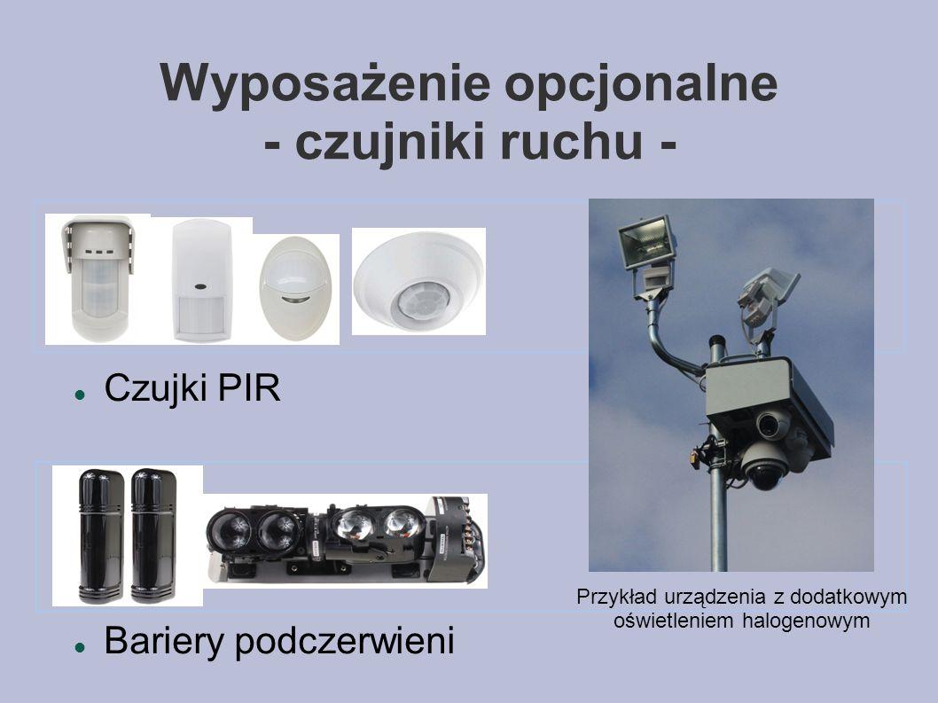 Wyposażenie opcjonalne - czujniki ruchu - Czujki PIR Bariery podczerwieni Przykład urządzenia z dodatkowym oświetleniem halogenowym