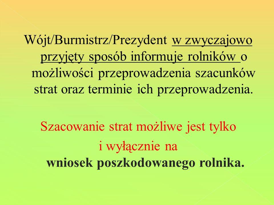 Uwzględniając opinię Instytutu Ogrodnictwa w Skierniewicach szacowanie szkód mrozowych na drzewach owocowych po surowej zimie powinno być przeprowadzone co najmniej dwukrotnie.