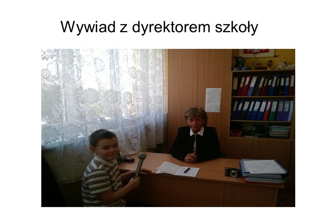 Wywiad z dyrektorem szkoły