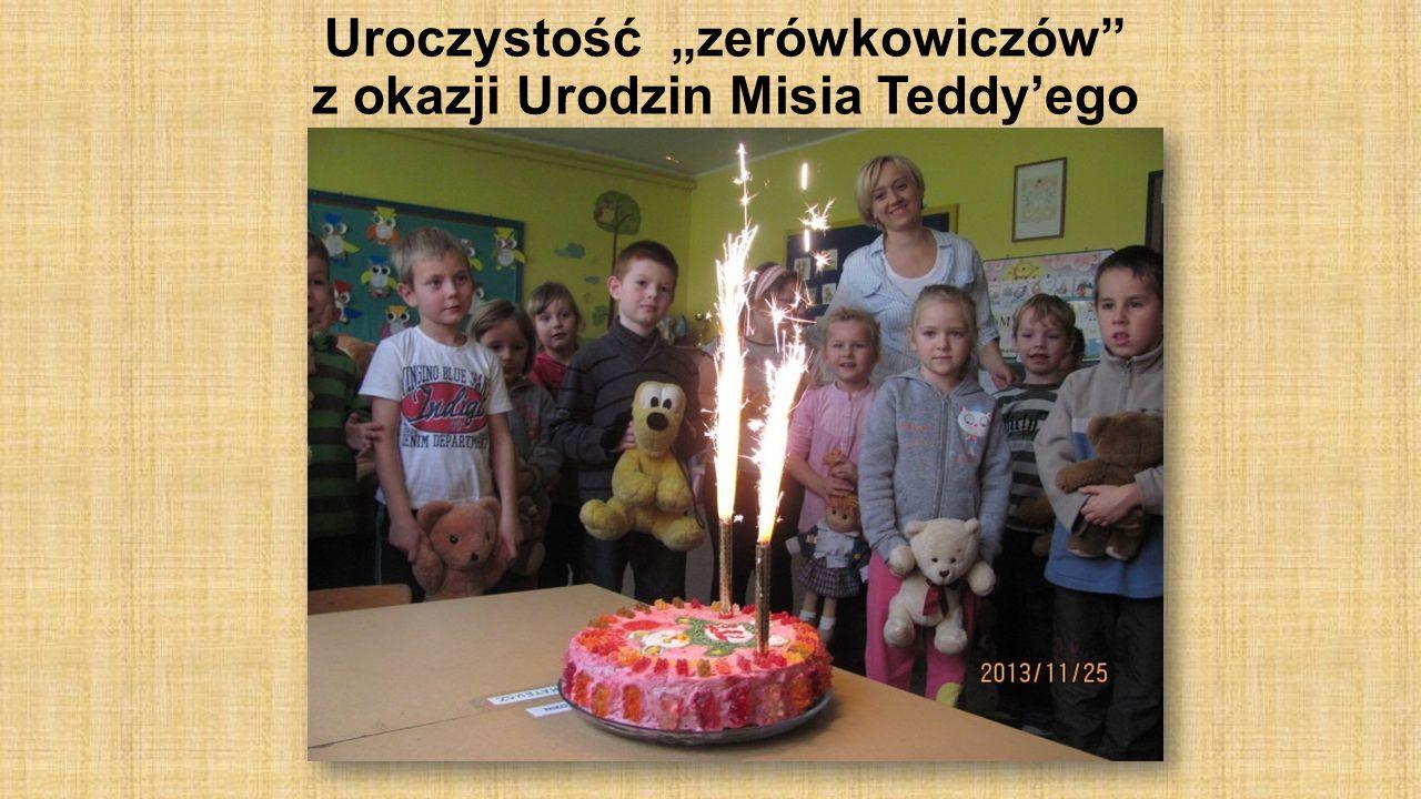 Uroczystość zerówkowiczów z okazji Urodzin Misia Teddyego