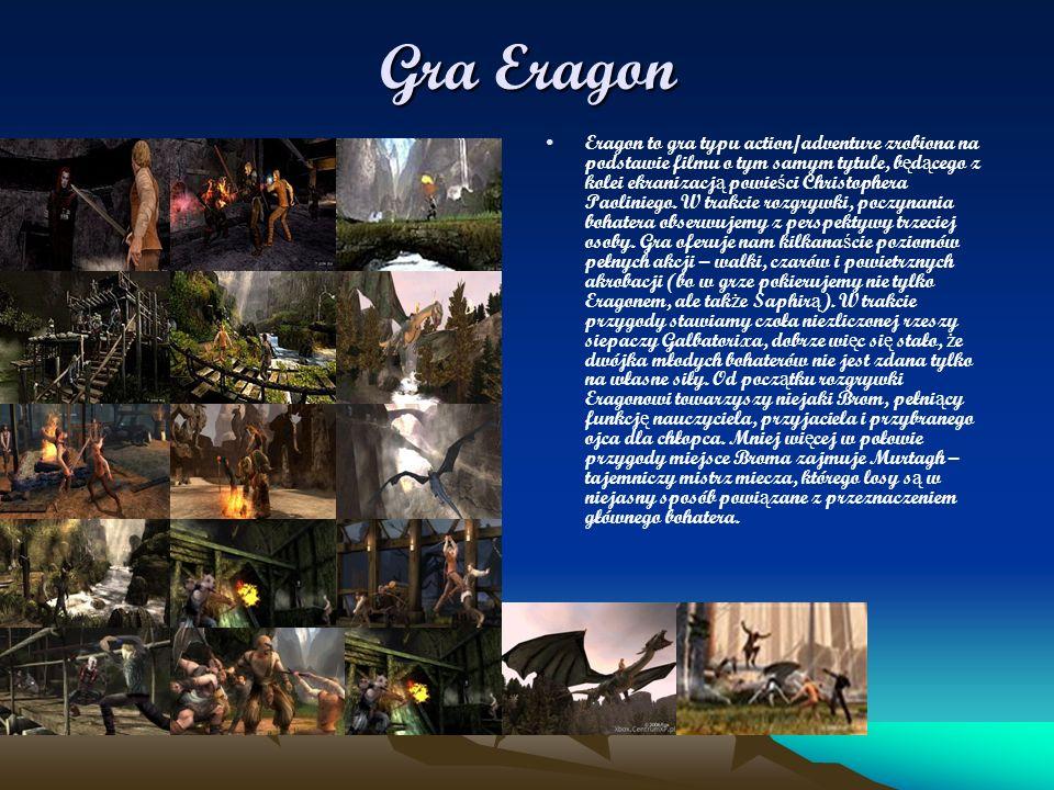 Gra Eragon Eragon to gra typu action/adventure zrobiona na podstawie filmu o tym samym tytule, b ę d ą cego z kolei ekranizacj ą powie ś ci Christophe