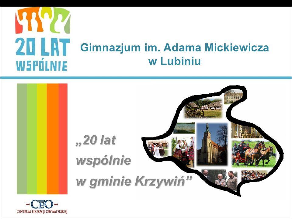 Gimnazjum im. Adama Mickiewicza w Lubiniu 20 lat wspólnie w gminie Krzywiń