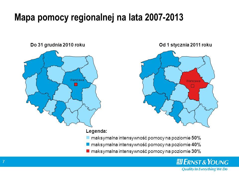 7 Mapa pomocy regionalnej na lata 2007-2013 Do 31 grudnia 2010 rokuOd 1 stycznia 2011 roku Legenda: maksymalna intensywność pomocy na poziomie 50% mak