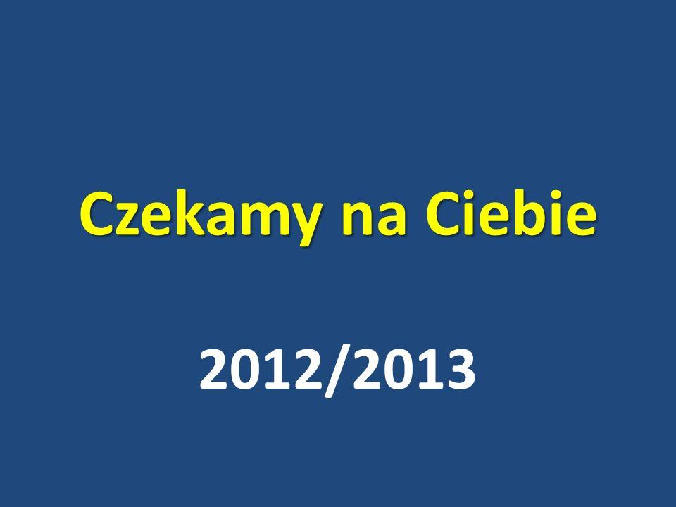 Czekamy na Ciebie 2012/2013