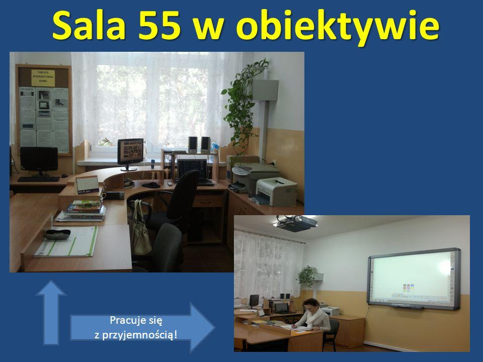 Sala 55 w obiektywie Pracuje się z przyjemnością!