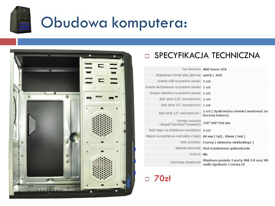 Zasilacz: ATX TRACER Highlander 450W - 100 zł Filtr PFC pasywny Moc maksymalna 450W Rozmiar wentylatora zasilacza 120 mm Wyłącznik zasilania tak Złącze CPU 12V 4pin Złącze do płyty głównej ATX 20+4 pin złącze Molex 3 Złącze PCI Express 1x 6pin Złącze SATA 2