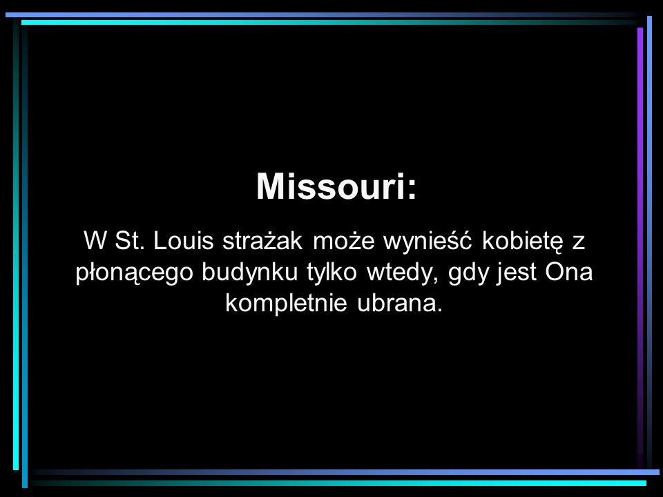 Missouri: W St. Louis strażak może wynieść kobietę z płonącego budynku tylko wtedy, gdy jest Ona kompletnie ubrana.