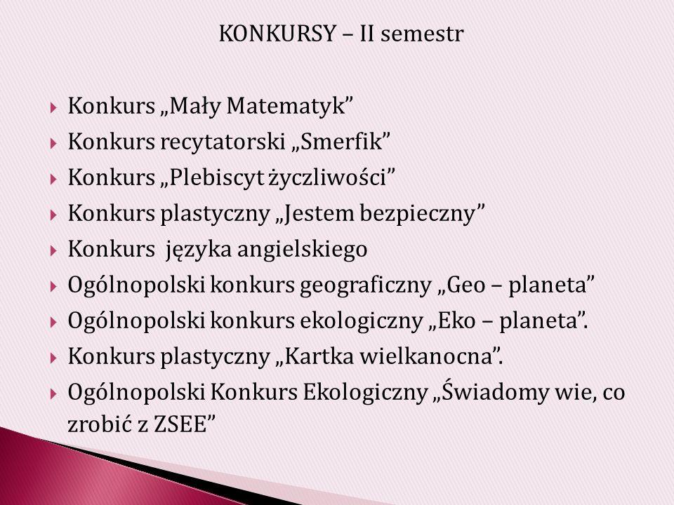 Powiatowy Konkurs Przyrodniczy.Ogólnopolski Turniej Karate.