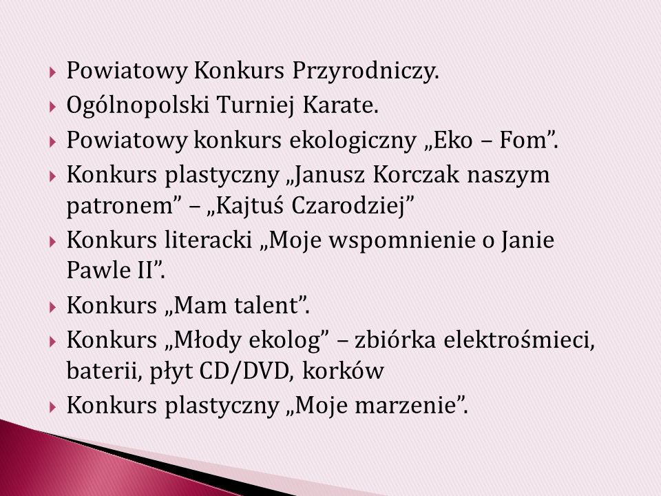 KONKURS Plebiscyt życzliwości W czerwcu 2013 r.w Miejskiej Szkole Podstawowej im.