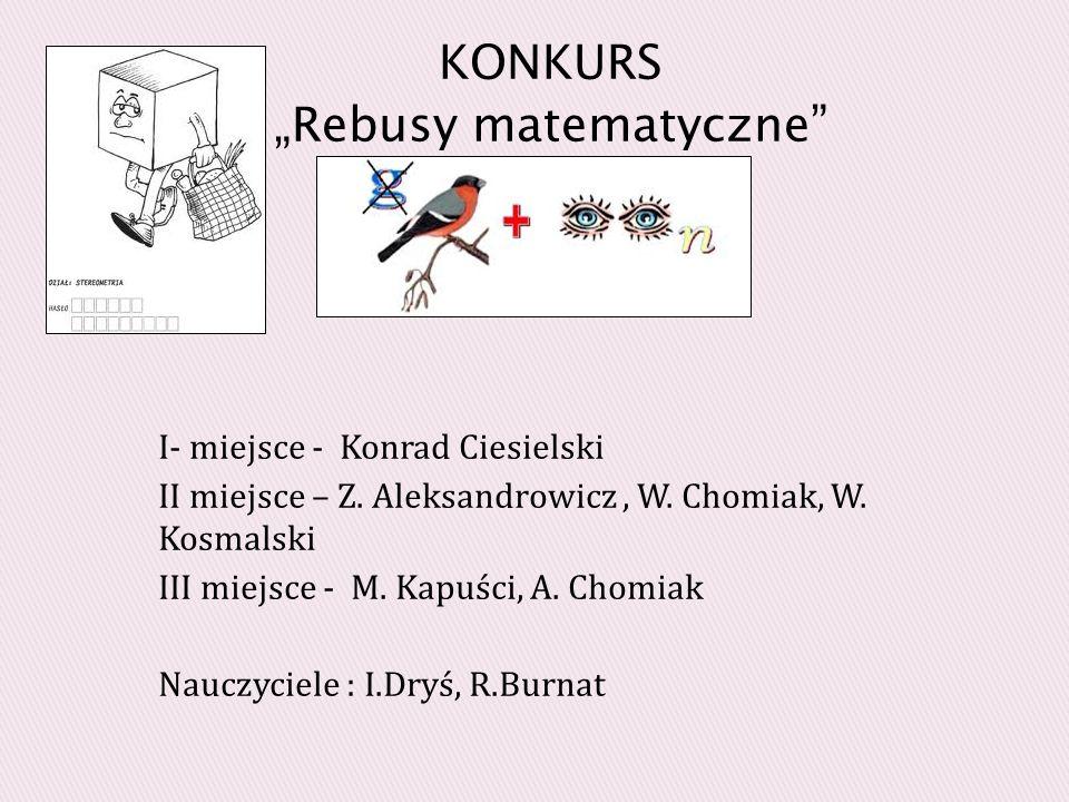 I- miejsce - Konrad Ciesielski II miejsce – Z.Aleksandrowicz, W.