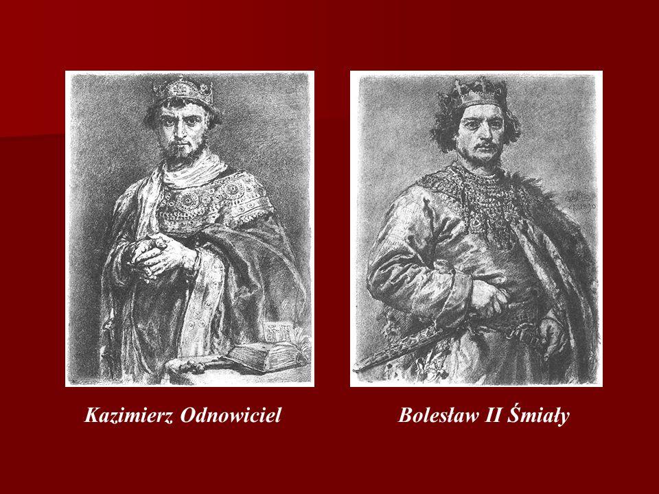 Kazimierz Odnowiciel Bolesław II Śmiały