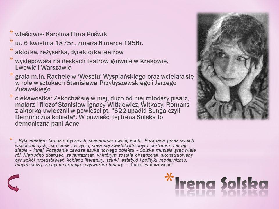 * ur.24 maja 1878 roku w Kurczycach na Wołyniu * zm.